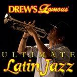 drew's famous ultimate latin jazz - the hit crew