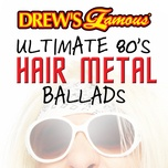 drew's famous ultimate 80's hair metal ballads - the hit crew