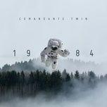 1984 (reedicion) - comandante twin