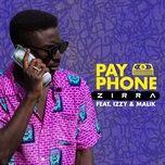 payphone (single) - zirra, izzy, malik