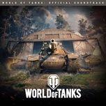 world of tanks (official soundtrack) - andrius klimka, andrey kulik