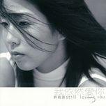 still loving you - hua nhu van (valen hsu)