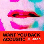 want you back (acoustic) (single) - 5 seconds of summer