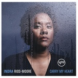 carry my heart - indra rios-moore