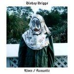 river (acoustic) (single) - bishop briggs