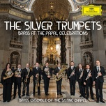 the silver trumpets - brass ensemble of the sistine chapel
