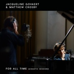 for all time (acoustic sessions) (single) - jacqueline govaert