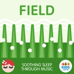 field - soothing sleep through music - abc kids