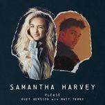 please (duet version) (single) - samantha harvey, matt terry