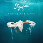 riding the wave (single) - sheppard