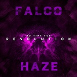 no time for revolution (brot & spiele mix) (single) - haze, falco