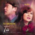 ta phu nhau roi (single) - luu bich, to chan phong