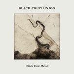 black hole metal (single) - black crucifixion