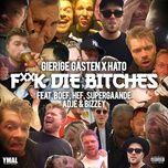 f**k die bitches (single) - gierige gasten