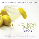 cocktail party swing (sax and swing album version) - denis solee
