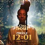 12:01 (adm remix) (single) - cina soul, pheelz
