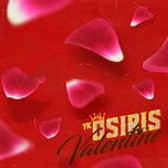 valentine (single) - yk osiris