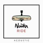 ride (acoustic) (single) - naika