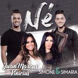 ne (single) - juan marcus & vinicius
