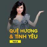 que huong va tinh yeu (vol. 6) - kavie tran