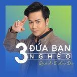 3 dua ban ngheo (single) - quach tuan du
