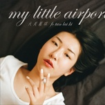 than cui ngoc dep / 火炭麗琪 - my little airport