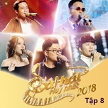 sing my song - bai hat hay nhat 2018 - tap 8 - v.a