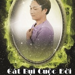 cat bui cuoc doi (single) - tran phuc nhuan