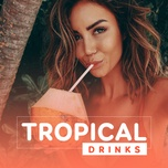 tropical drinks - v.a