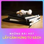 nhung bai hat lay cam hung tu sach - v.a