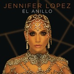 el anillo (single) - jennifer lopez