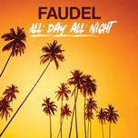 all day all night (single) - faudel