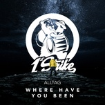 where have you been (single) - alltag