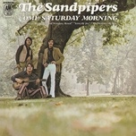 come saturday morning - the sandpipers