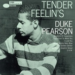 tender feelin's - duke pearson