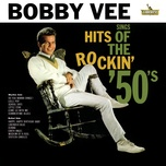sings hits of the rockin' 50's - bobby vee