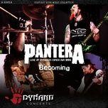becoming (live) (single) - pantera
