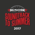 soundtrack to summer 2017 - v.a