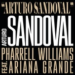arturo sandoval (single) - arturo sandoval, pharrell williams, ariana grande