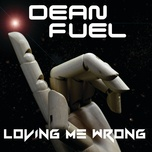 loving me wrong (single) - dean fuel