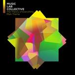 the theory of everything (single) - music lab collective