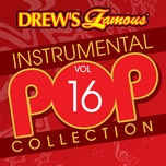 drew's famous instrumental pop collection (vol. 16) - the hit crew