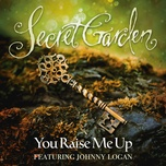 you raise me up (single) - secret garden, johnny logan