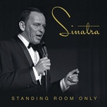 standing room only (live at the sands hotel and casino, las vegas/1966 / show 2) - frank sinatra