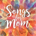 songs for mom - v.a