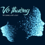 vo thuong (single) - tay giang, vrt, duy