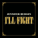 i'll fight (single) - jennifer hudson