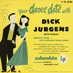 your dance date with dick jurgens - dick jurgens & his orchestra