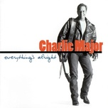 everything's alright - charlie major
