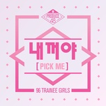 produce 48 - pick me (single) - produce 48